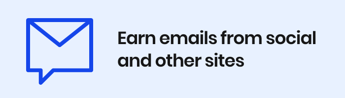 Earn emails from social and other sites