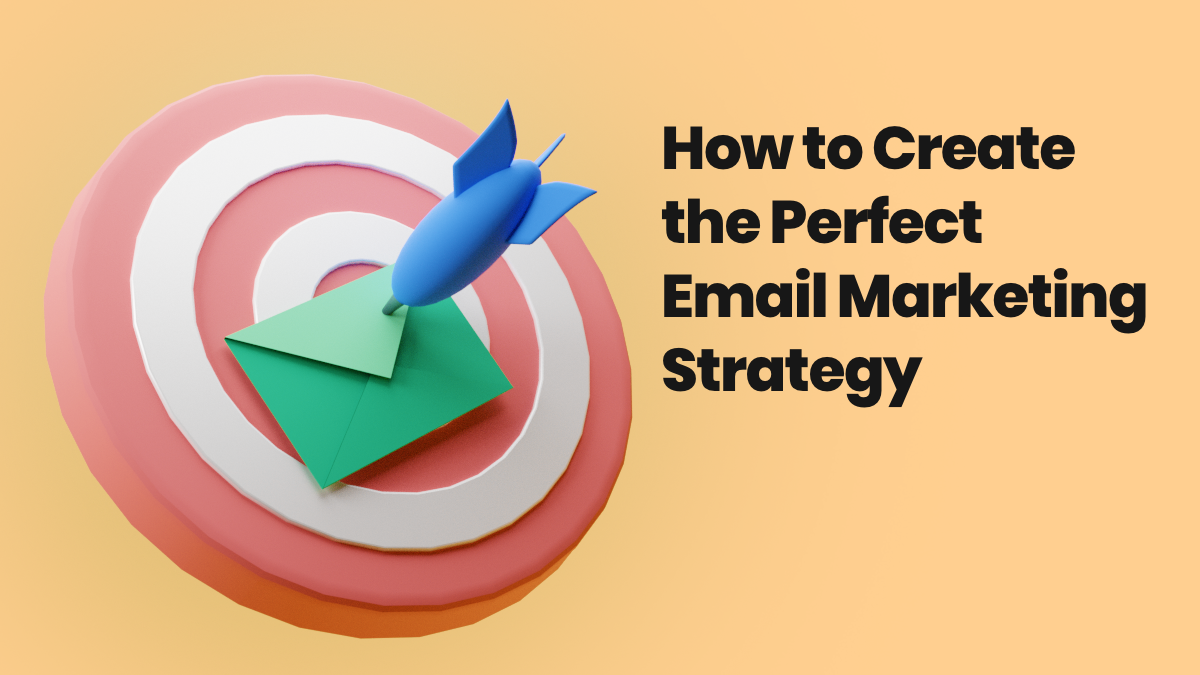 Illustration representing creating the perfect email marketing strategy
